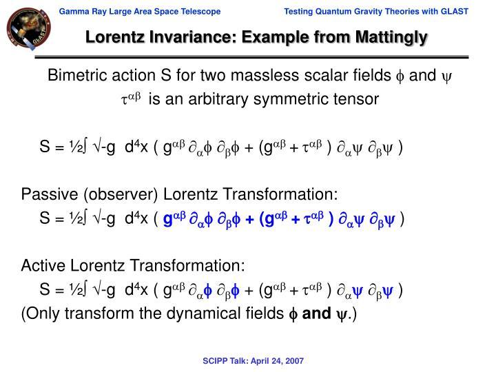 Lorentz Invariance: Example from Mattingly