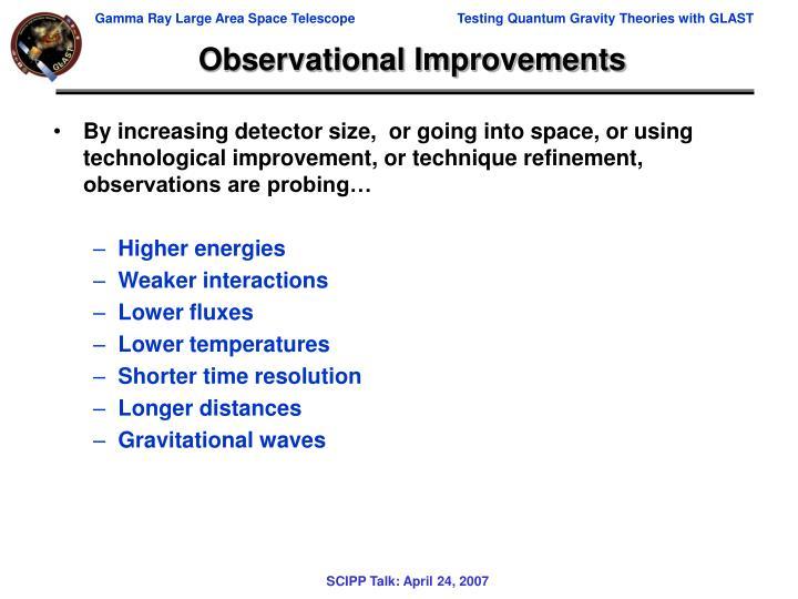 Observational Improvements