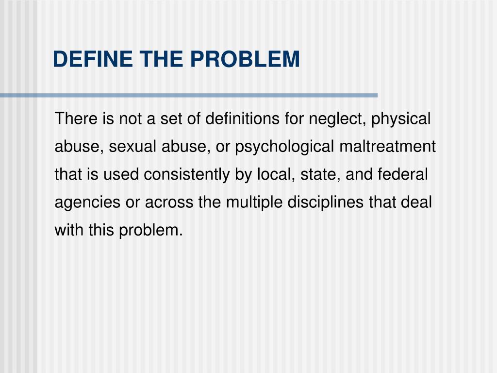 DEFINE THE PROBLEM