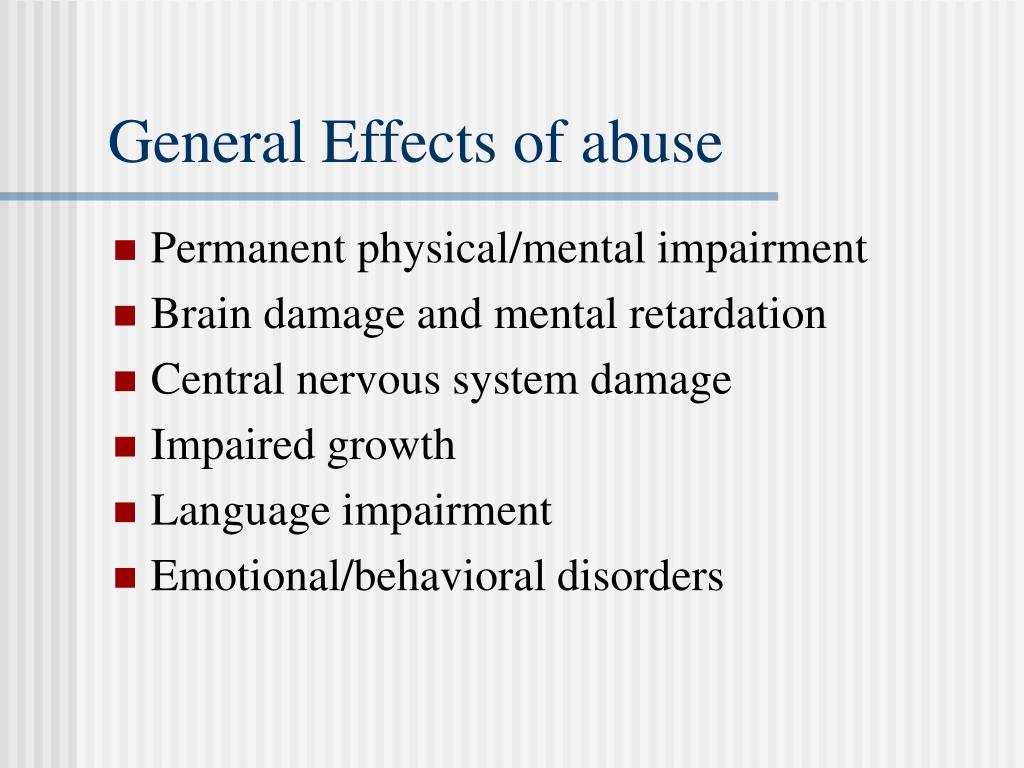General Effects of abuse