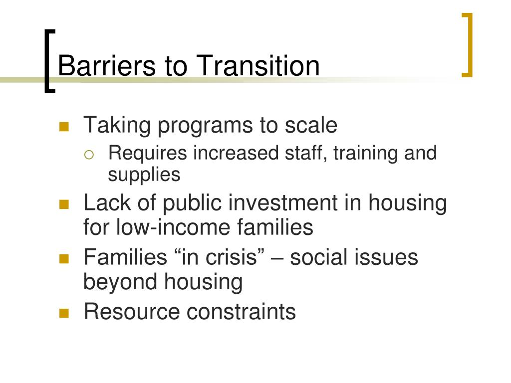 Barriers to Transition