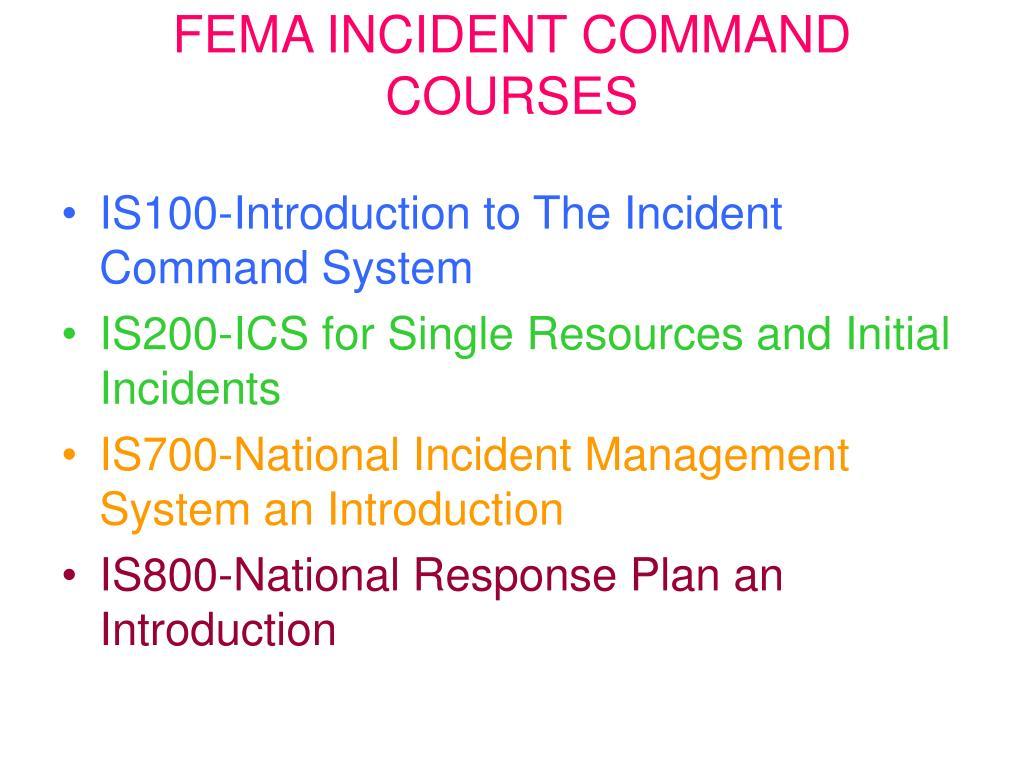 FEMA INCIDENT COMMAND COURSES
