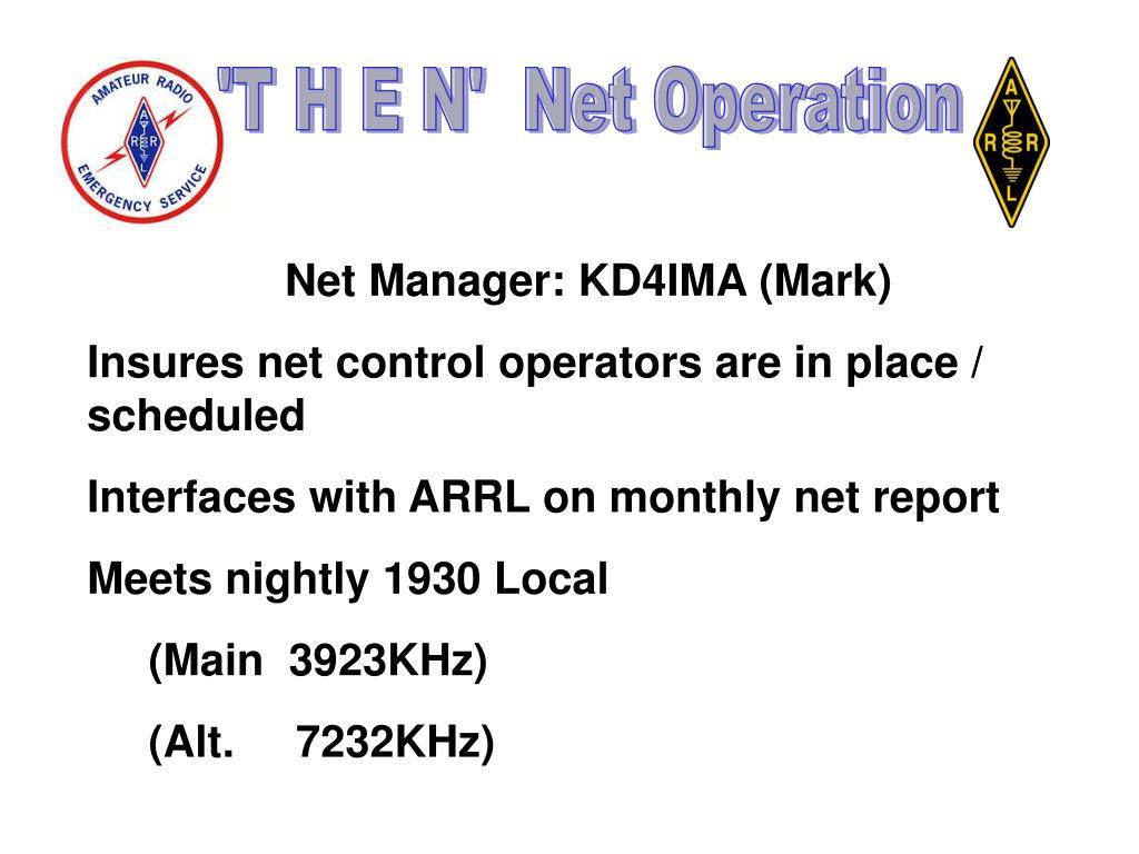 'T H E N'  Net Operation