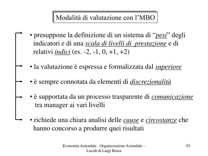 Modalità di valutazione con l'MBO