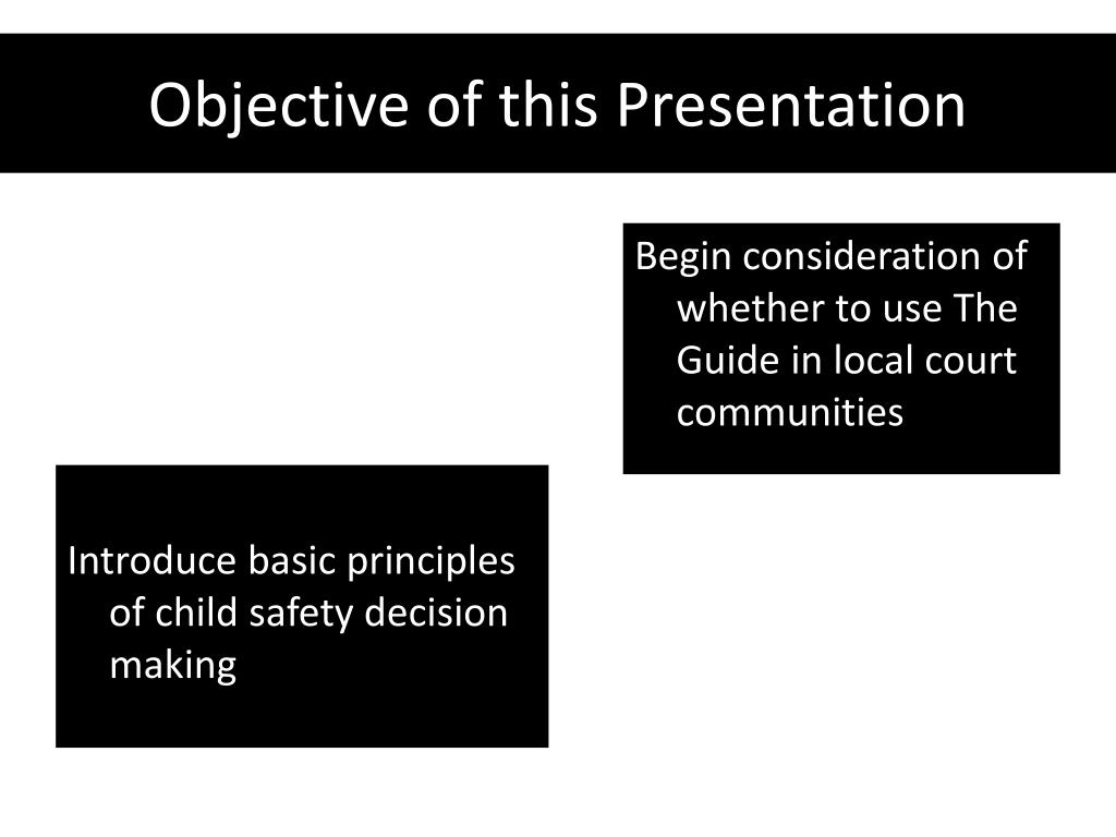 Objective of this Presentation