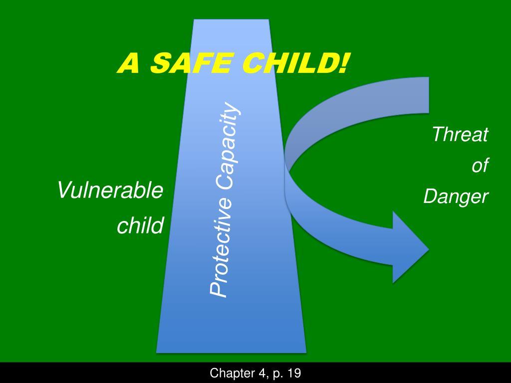 A SAFE CHILD!