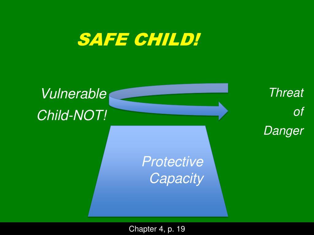 SAFE CHILD!
