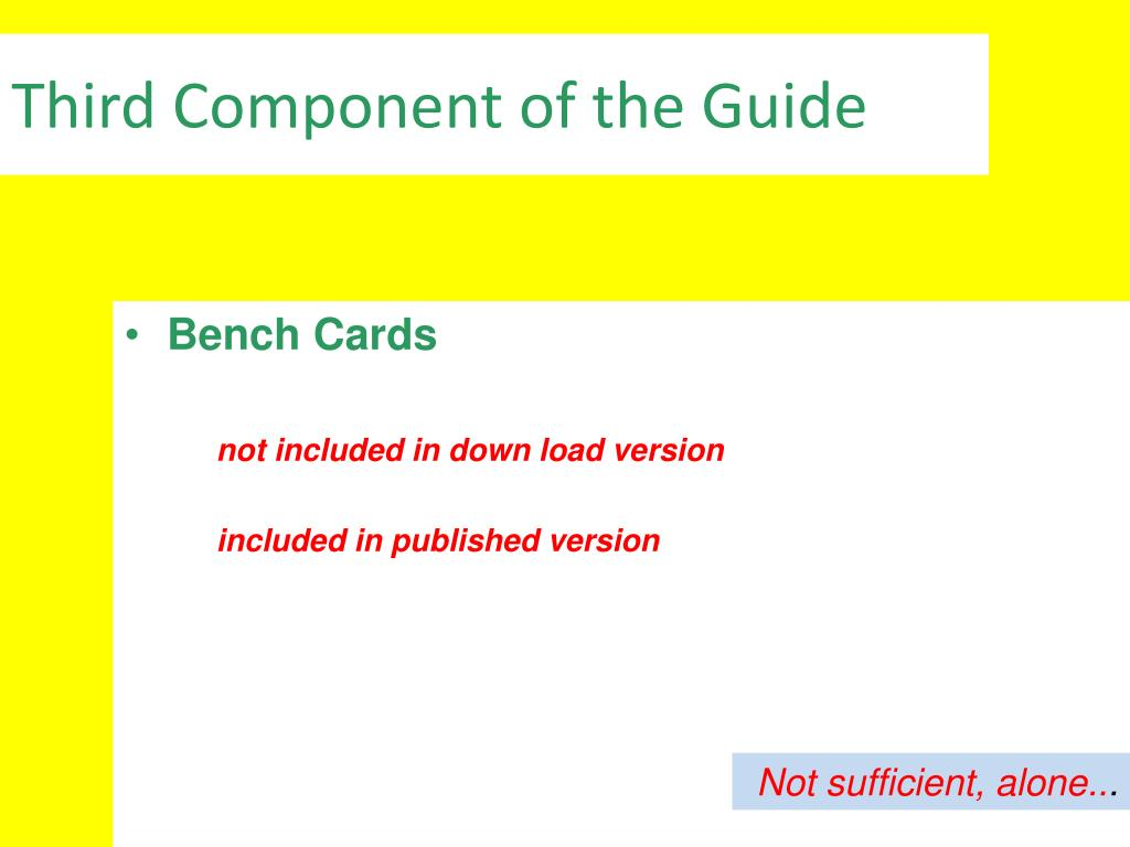 Third Component of the Guide