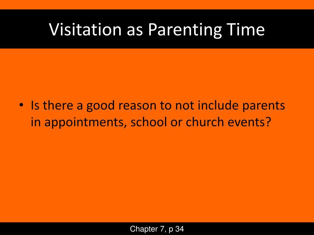 Visitation as Parenting Time