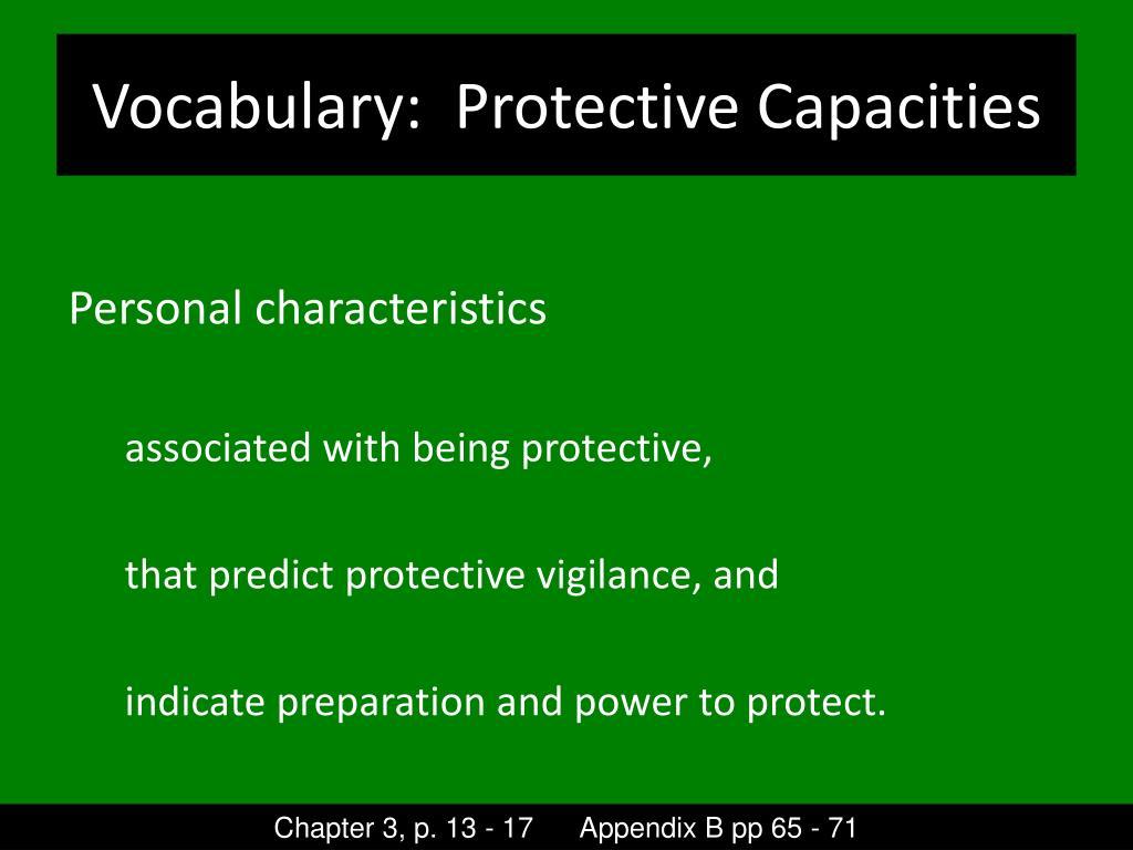 Vocabulary:  Protective Capacities
