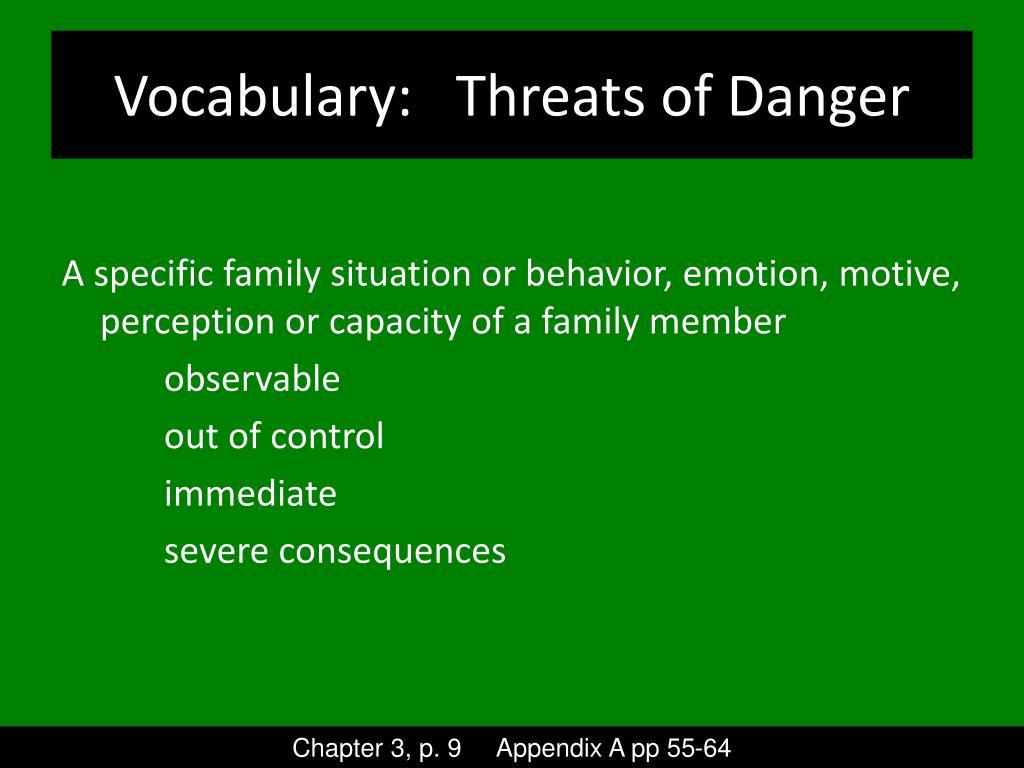 Vocabulary:   Threats of Danger