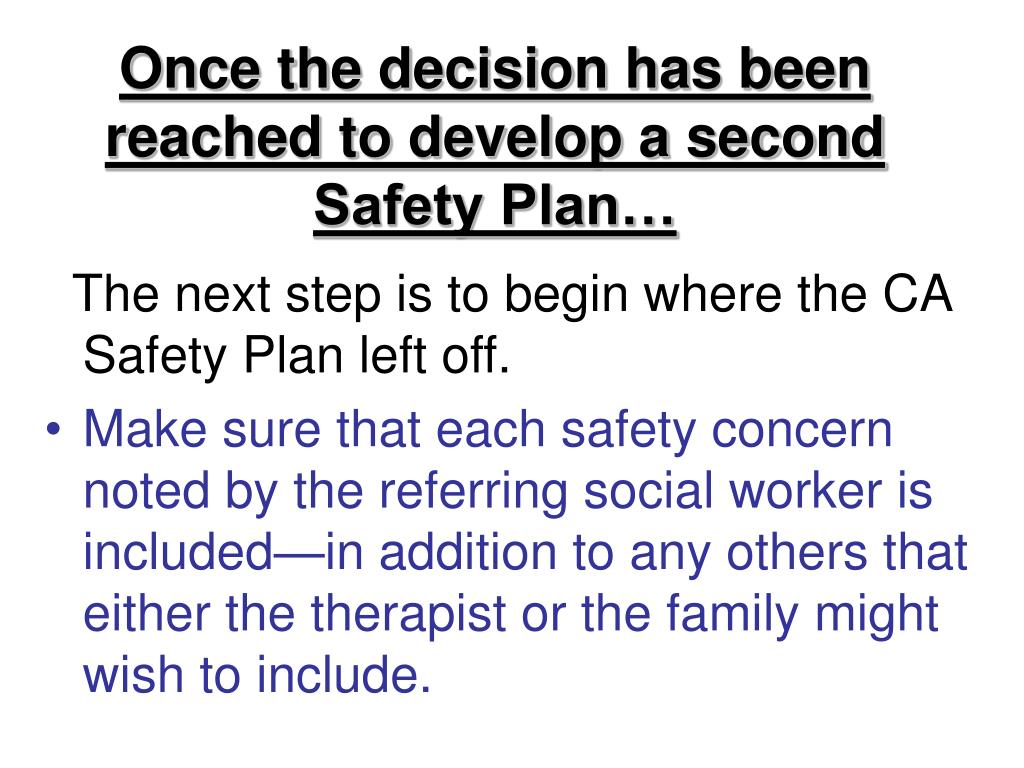 Once the decision has been reached to develop a second