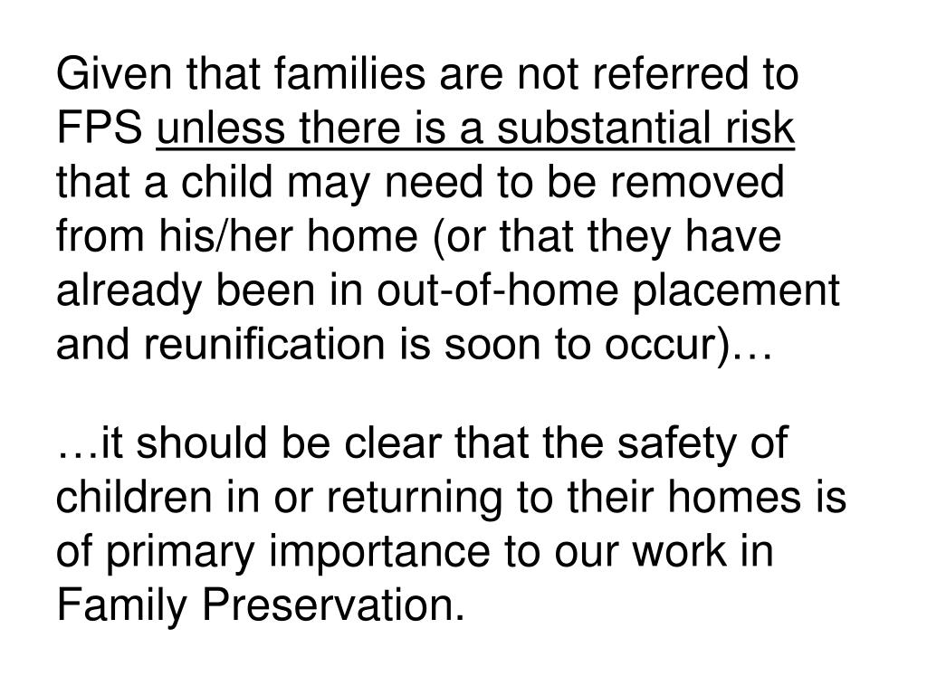 Given that families are not referred to FPS