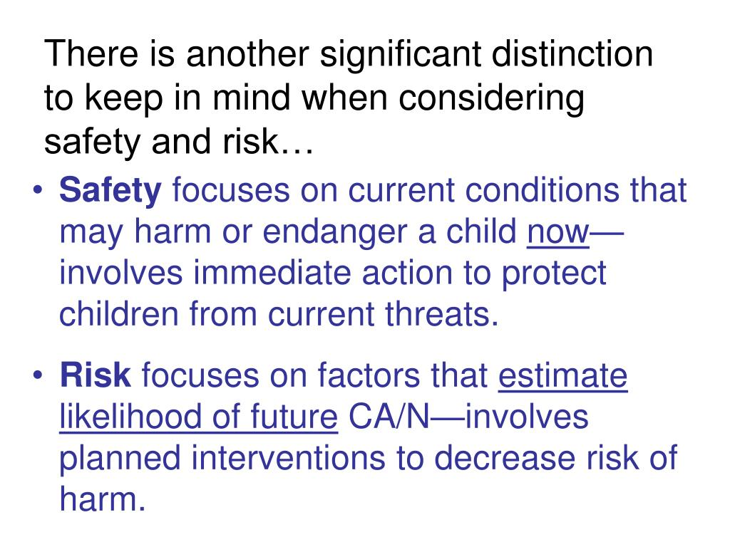 There is another significant distinction to keep in mind when considering safety and risk…