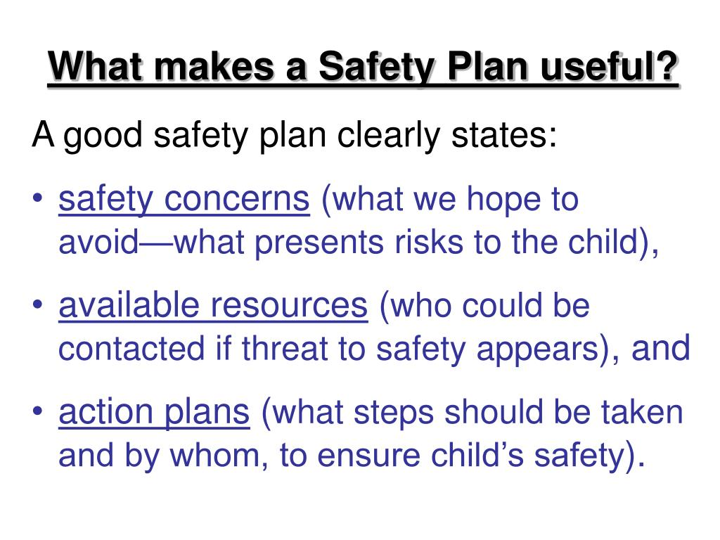What makes a Safety Plan useful?