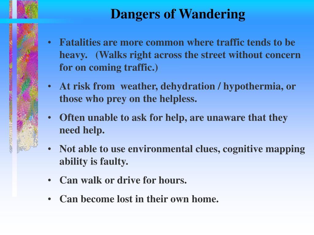Dangers of Wandering