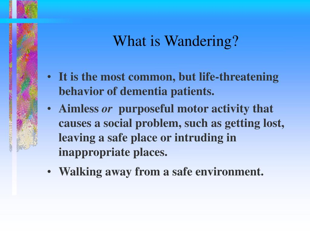 What is Wandering?