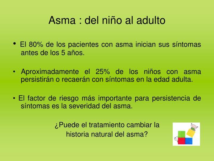 Asma : del niño al adulto