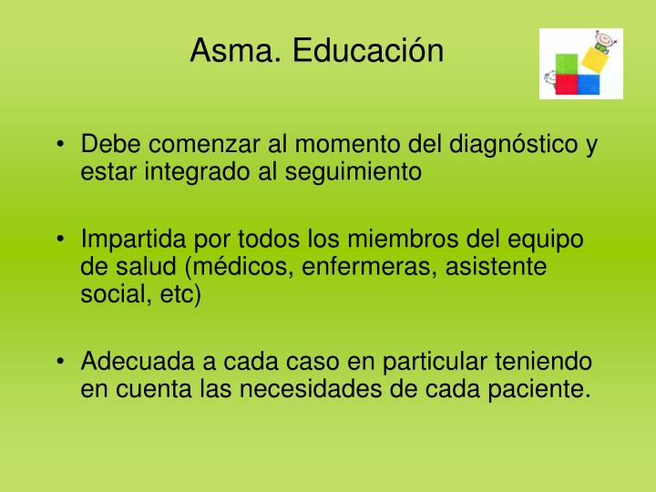 Asma. Educación