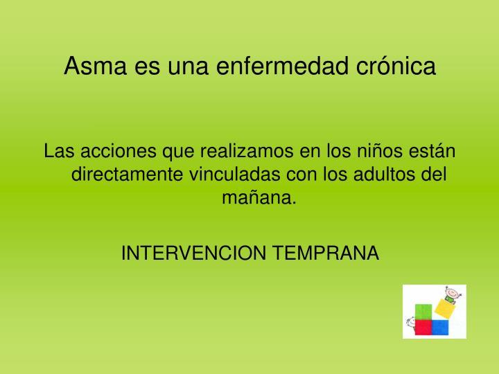 Asma es una enfermedad crónica