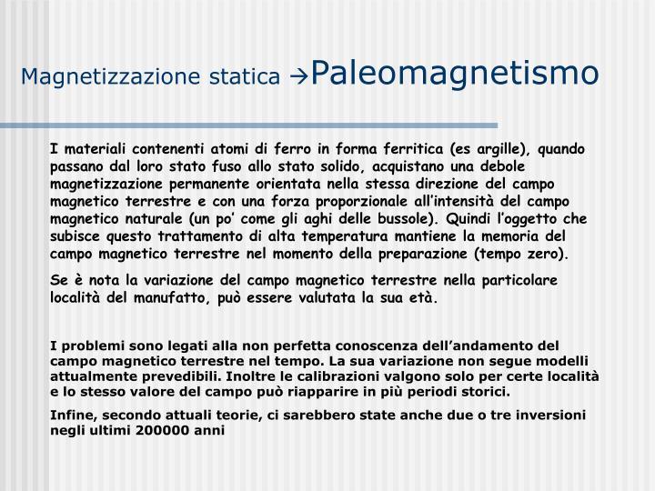 Magnetizzazione statica