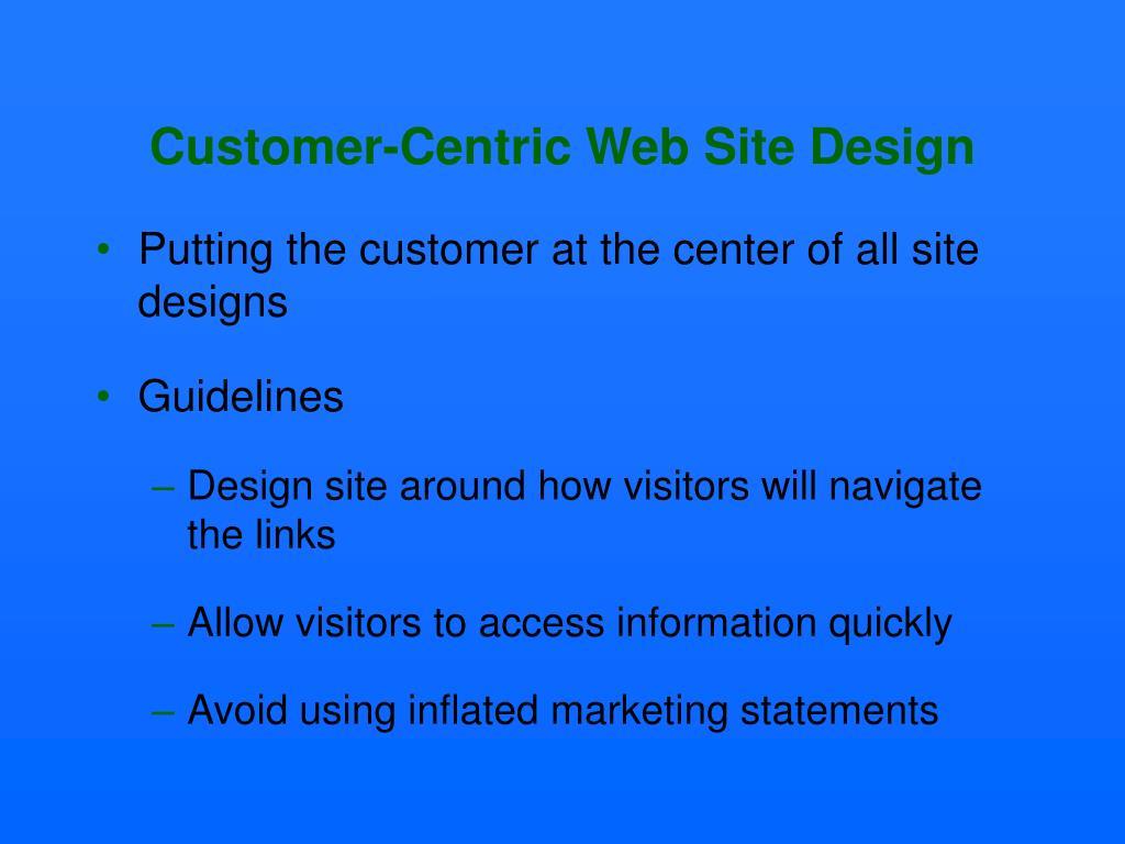 Customer-Centric Web Site Design