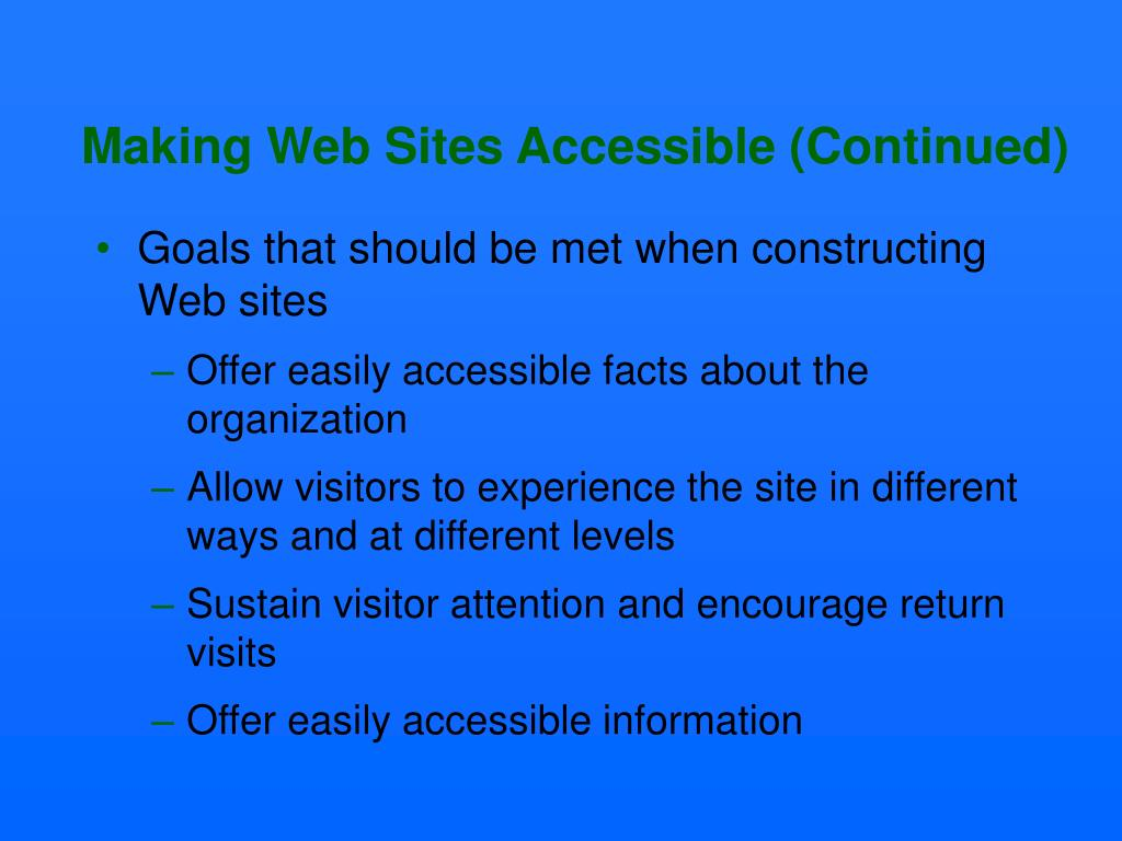Making Web Sites Accessible (Continued)
