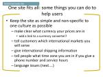 one site fits all some things you can do to help users