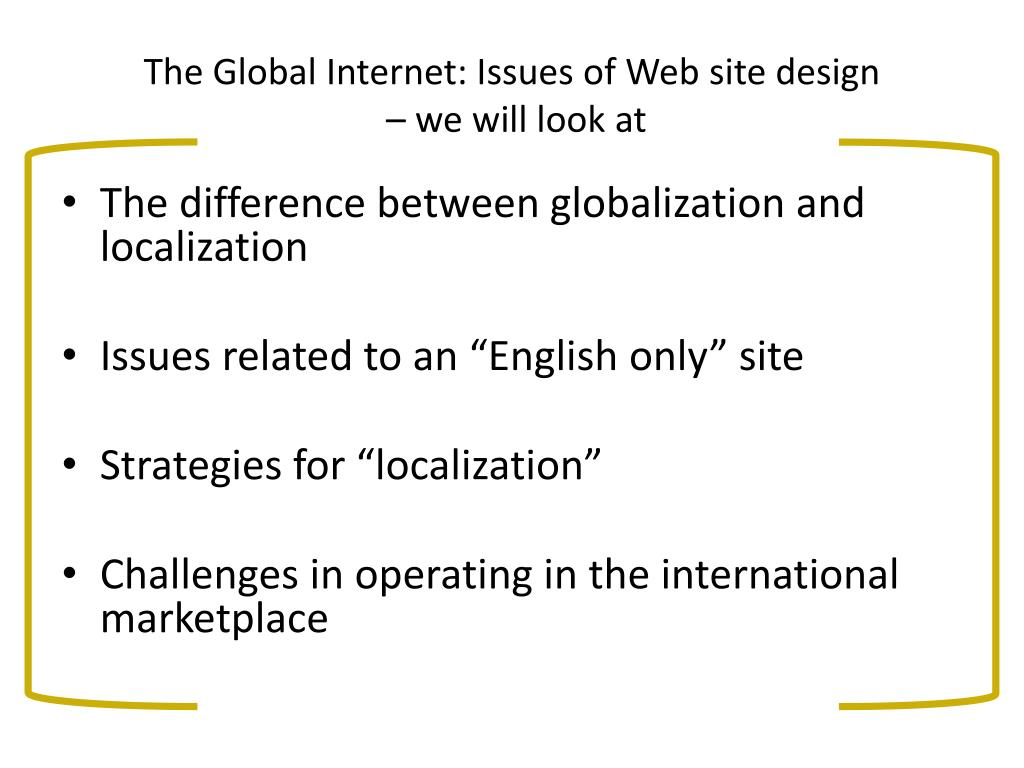The Global Internet: Issues of Web site design