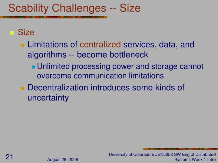 Scability Challenges -- Size