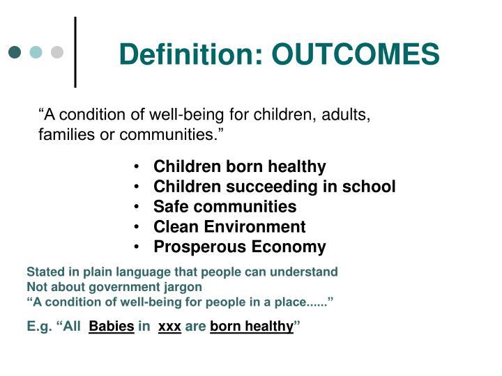 Definition: OUTCOMES