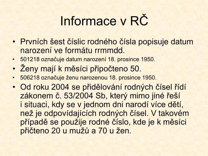 Informace v RČ