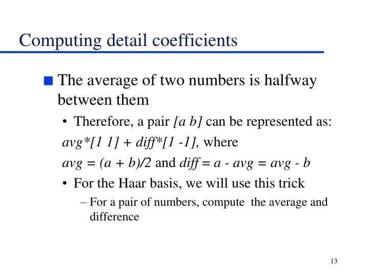 Computing detail coefficients