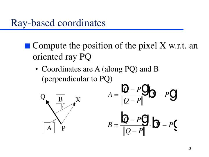Ray based coordinates