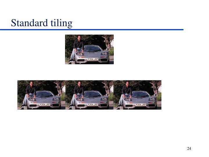 Standard tiling