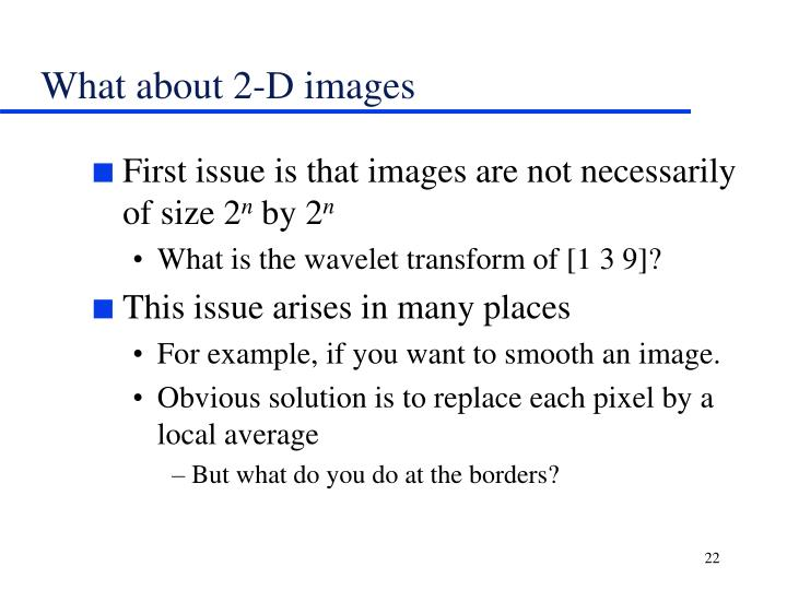 What about 2-D images
