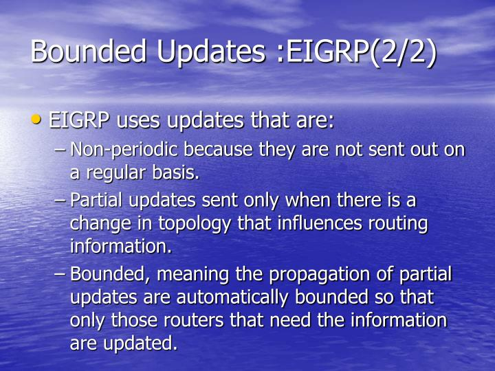 Bounded Updates :EIGRP(2/2)