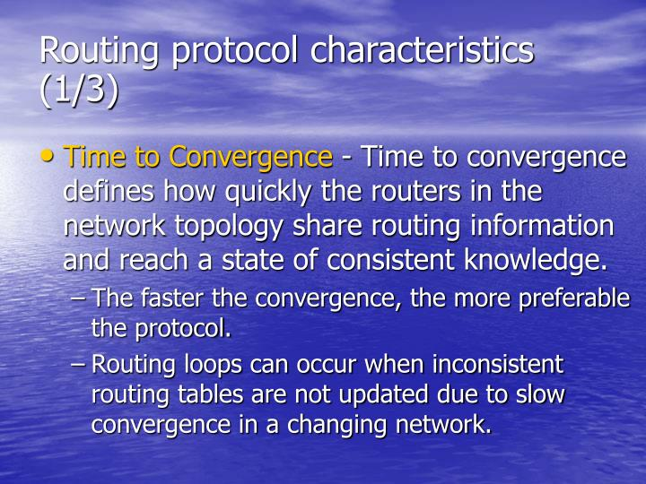 Routing protocol characteristics (1/3)