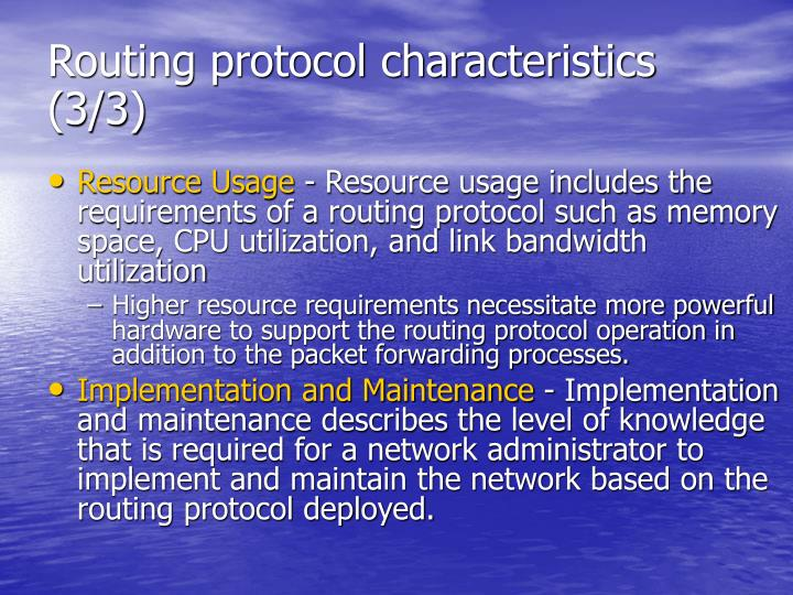 Routing protocol characteristics (3/3)