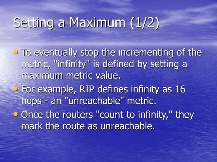 Setting a Maximum (1/2)