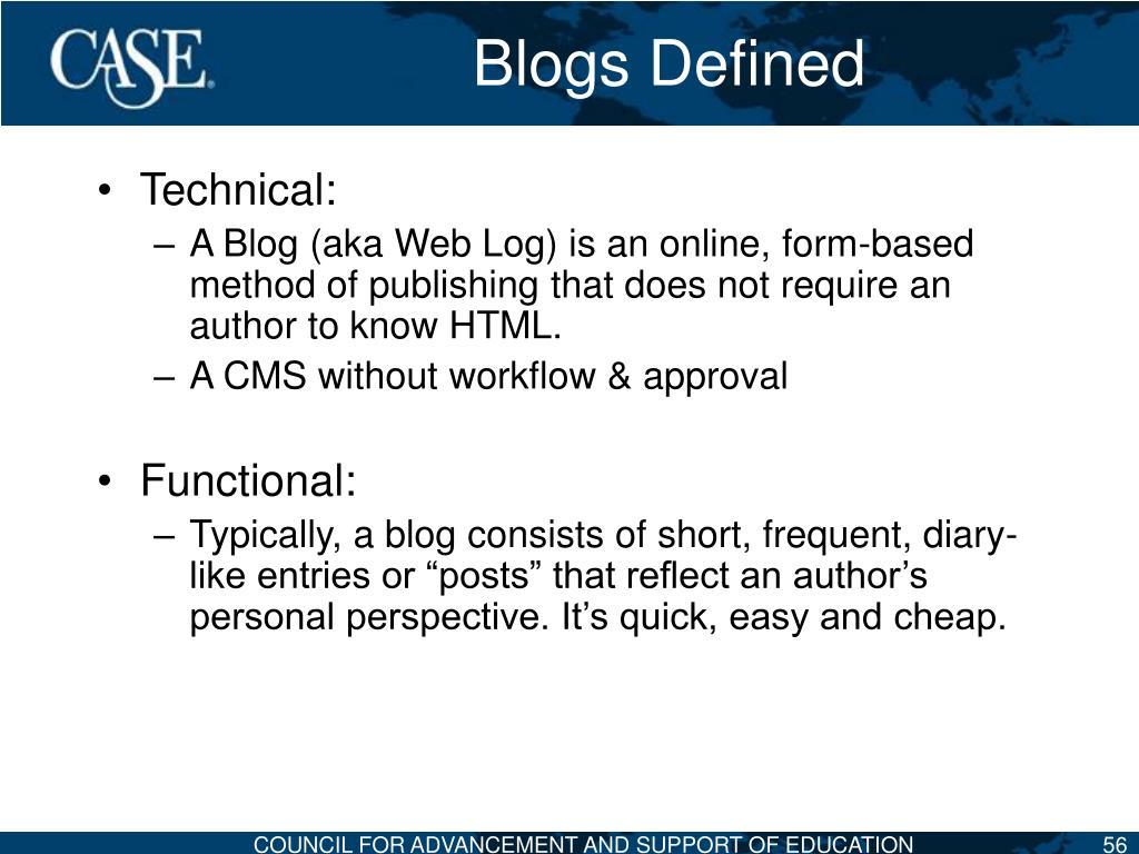 Blogs Defined