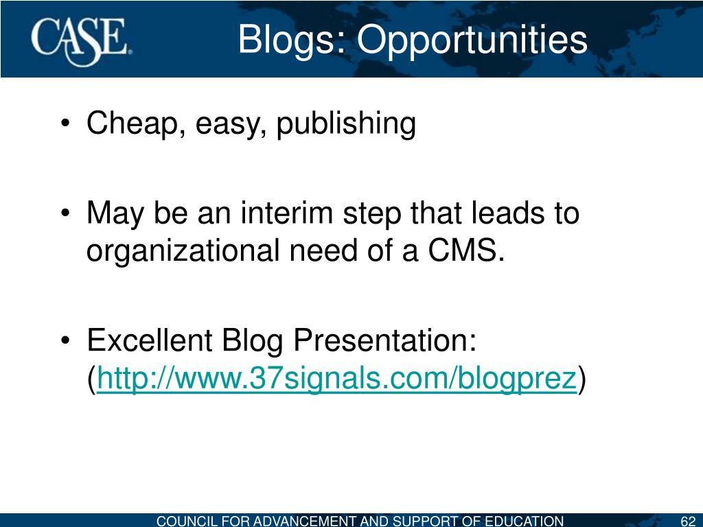 Blogs: Opportunities