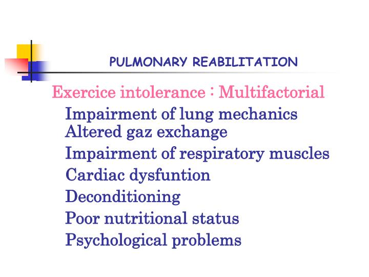 PULMONARY REABILITATION