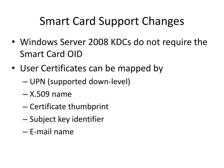 Smart Card Support Changes