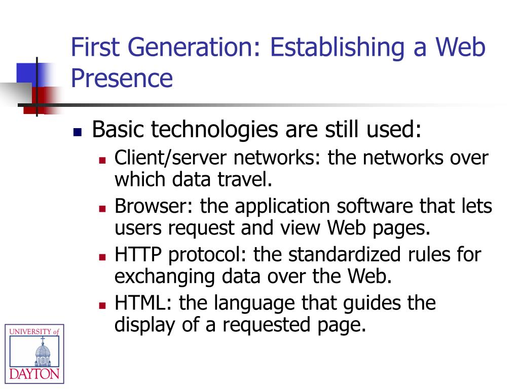 First Generation: Establishing a Web Presence