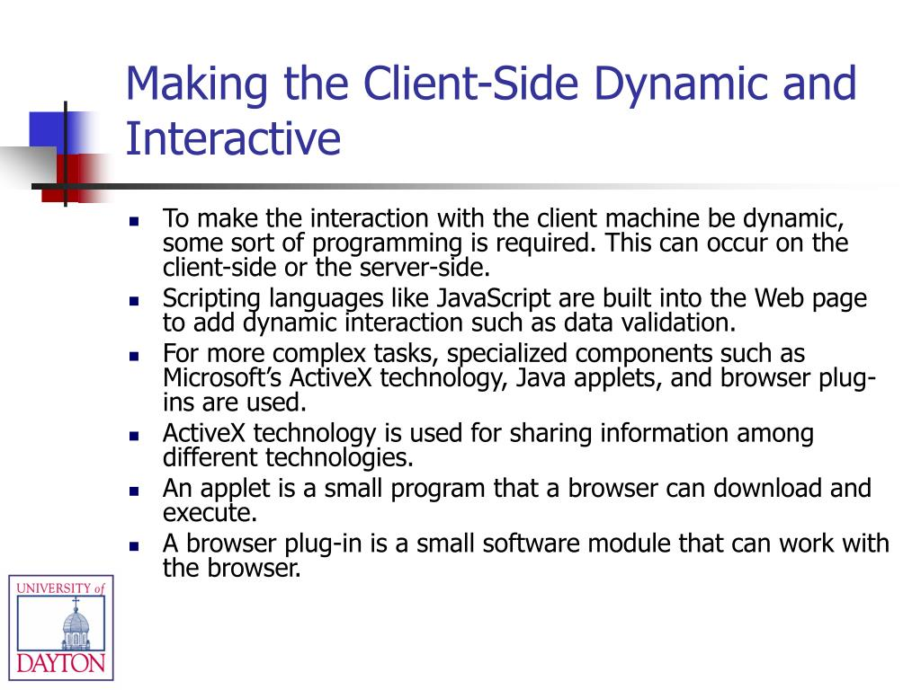 Making the Client-Side Dynamic and Interactive