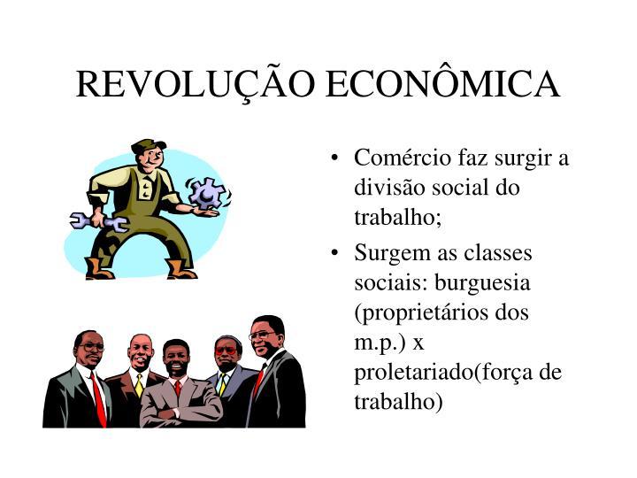 REVOLUÇÃO ECONÔMICA