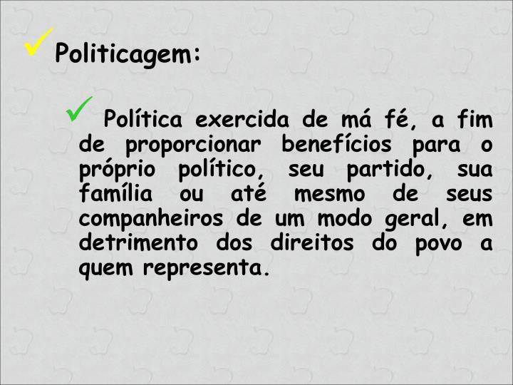 Politicagem: