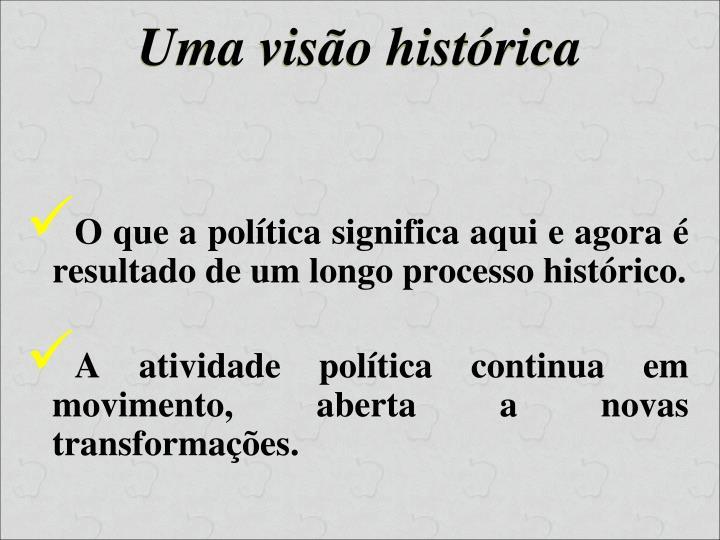 Uma visão histórica