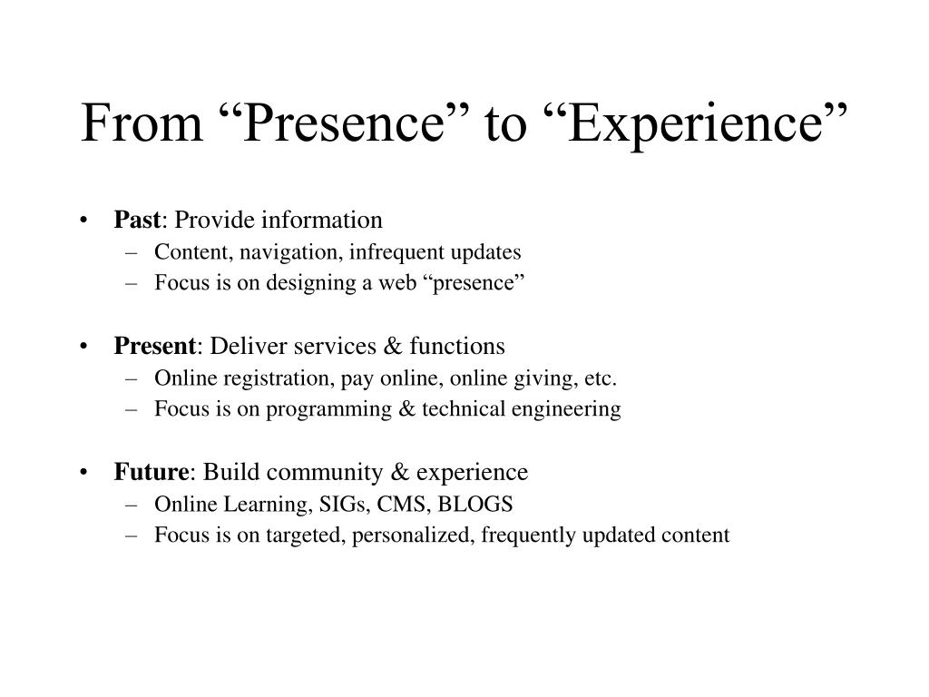 "From ""Presence"" to ""Experience"""